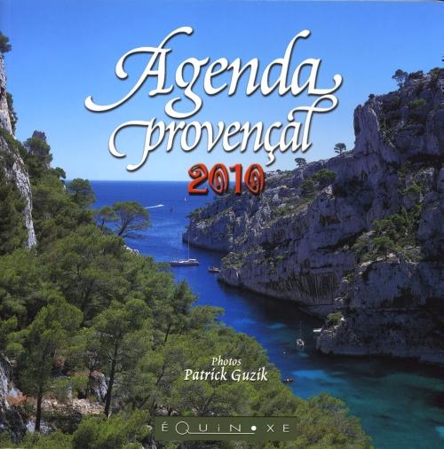 AGENDA PROVENCAL 2010 (GD FORMAT)COUV CALANQUES