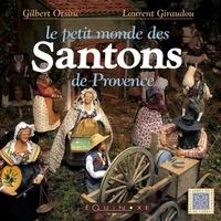 PETIT MONDE DES SANTONS DE PROVNCE (LE)