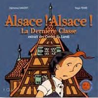 ALSACE ALSACE LA DERNIERE CLASSE