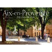 AIX EN PROVENCE VILLE D'ART VILLE D'EAU