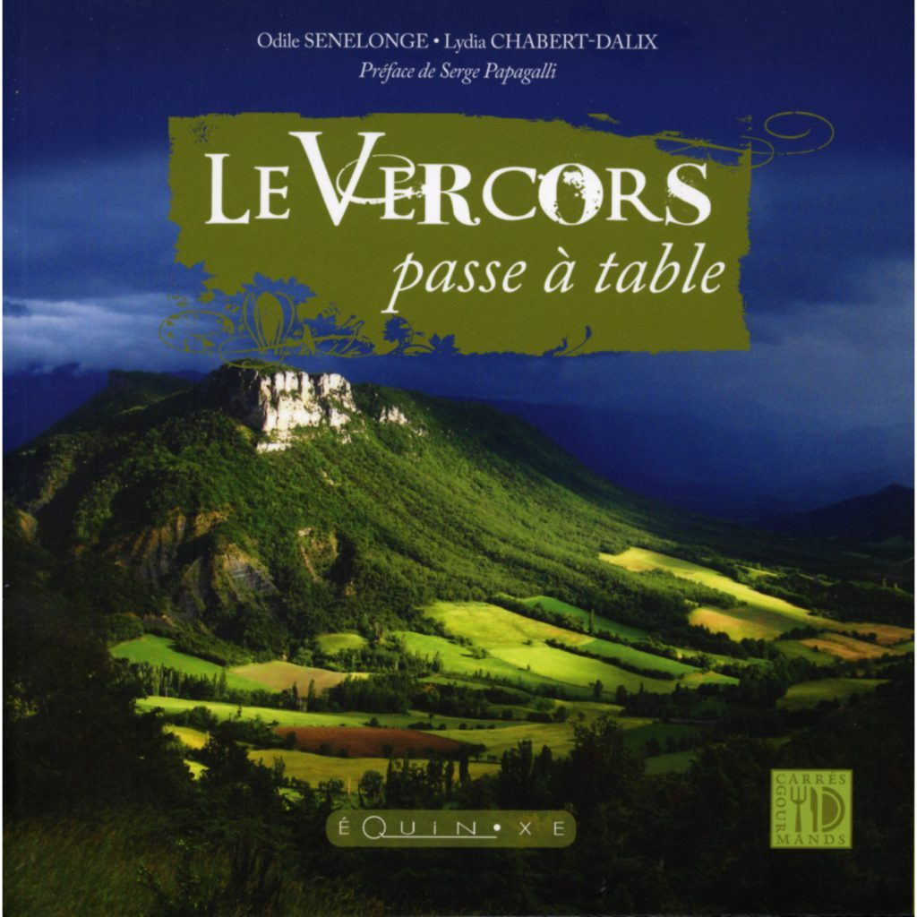 VERCORS PASSE A TABLE (LE)