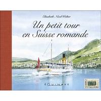 UN PETIT TOUR EN SUISSE ROMANDE