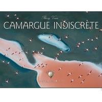 CAMARGUE INDISCRETE