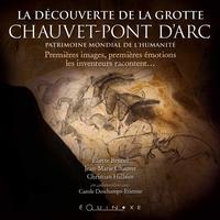 DECOUVERTE DE LA GROTTE CHAUVET PONT D'ARC (LA)
