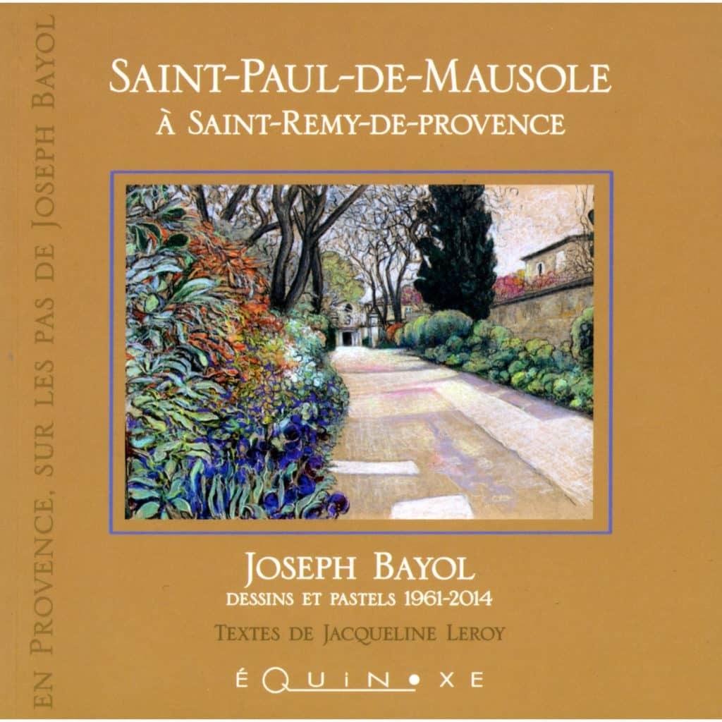 SAINT REMY DE PROVENCE ET SAINT PAUL DE MAUSOLE