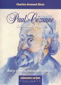 PAUL CEZANNE DANS LE MIDI