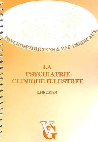 PSYCHOMOTRICITE PSYCHIATRIE CLINIQUE ILLUSTREE