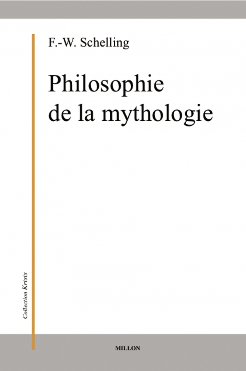 PHILOSOPHIE DE LA MYTHOLOGIE