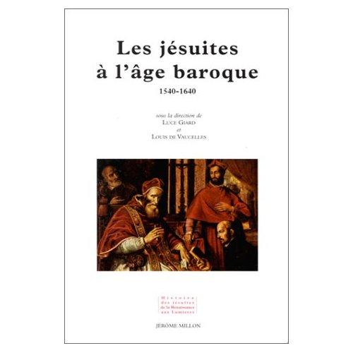 LES JESUITES A L'AGE BAROQUE
