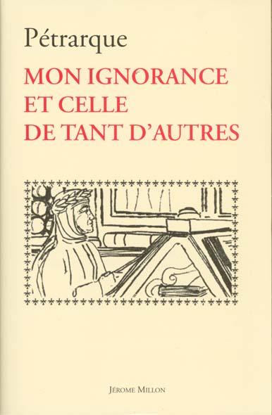 MON IGNORANCE ET CELLE DE TANT D'AUTRES