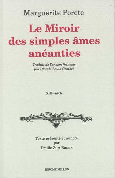 LE MIROIR DES SIMPLES AMES ANEANTIES