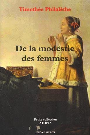 DE LA MODESTIE DES FEMMES ET DES FILLES CHRETIENNES...