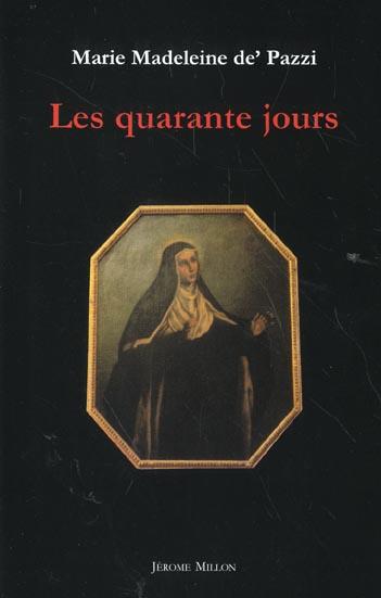 LES QUARANTE JOURS 1584