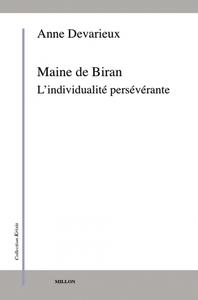 MAINE DE BIRAN - L'INDIVIDUALITE PERSEVERANTE