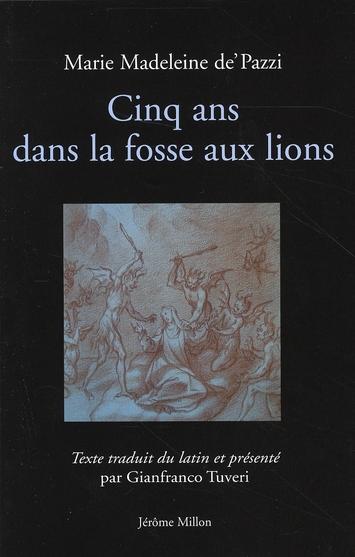 CINQ ANS DANS LA FOSSE AUX LIONS