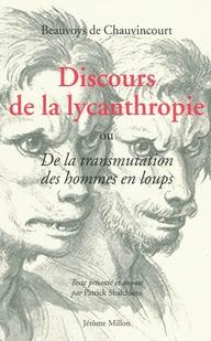 DISCOURS DE LA LYCANTHROPIE