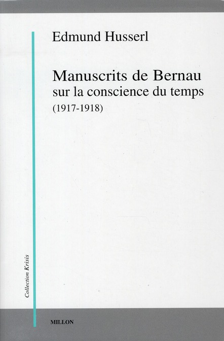 MANUSCRITS DE BERNAU SUR LA CONSCIENCE DU TEMPS