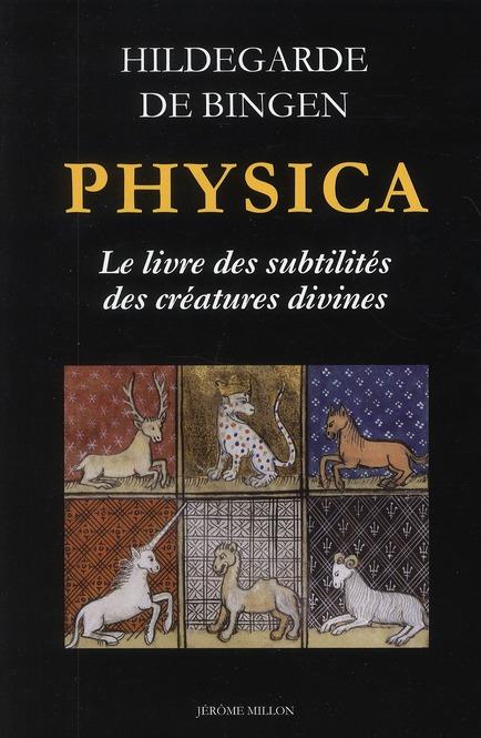 PHYSICA, LE LIVRE DES SUBTILITES DES CREATURES DIVINES