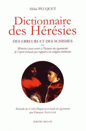 DICTIONNAIRE DES HERESIES