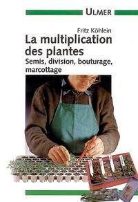 MULTIPLICATION DES PLANTES PRATIQUES DE POCHE