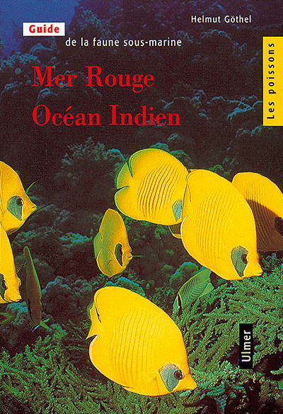MER ROUGE OCEAN INDIEN - LES POISSONS T2 - VOL02