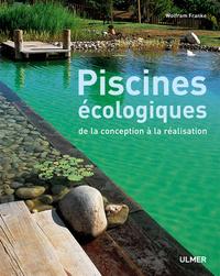 PISCINES ECOLOGIQUES-DE LA CONCEPTION A LA REALISATION