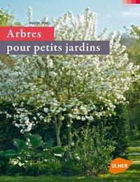 ARBRES POUR PETITS JARDINS