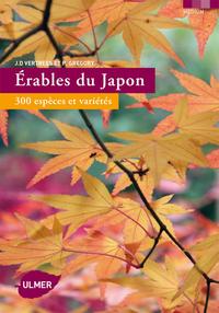 ERABLES DU JAPON. 300 ESPECES ET VARIETES