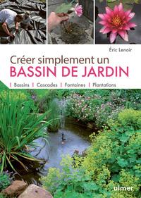 CREER SIMPLEMENT UN BASSIN DE JARDIN