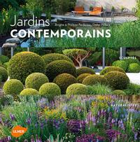JARDINS CONTEMPORAINS : EPURES, SCULPTES, NATURALISTES