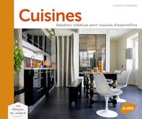 CUISINES. SOLUTIONS CREATIVES POUR CUISINES D'AUJOURD'HUI