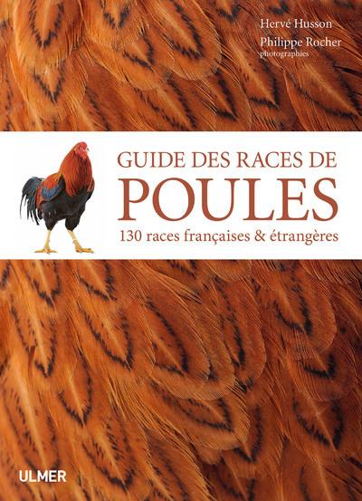 GUIDE COMPLET DES RACES DE POULES