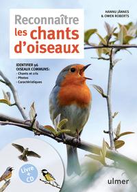RECONNAITRE LES CHANTS D'OISEAUX + CD