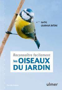 RECONNAITRE FACILEMENT LES OISEAUX DU JARDIN - PHOTOS GRANDEUR NATURE