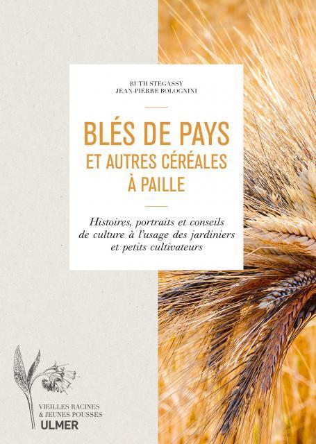 BLES DE PAYS ET AUTRES CEREALES A PAILLE
