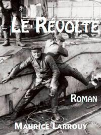 REVOLTE (LE)