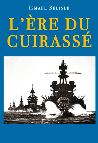 L'ERE DU CUIRASSE