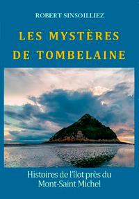 TOMBELAINE, L'ILOT DU MONT SAINT MICHEL