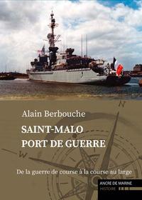 SAINT-MALO PORT DE GUERRE (2)