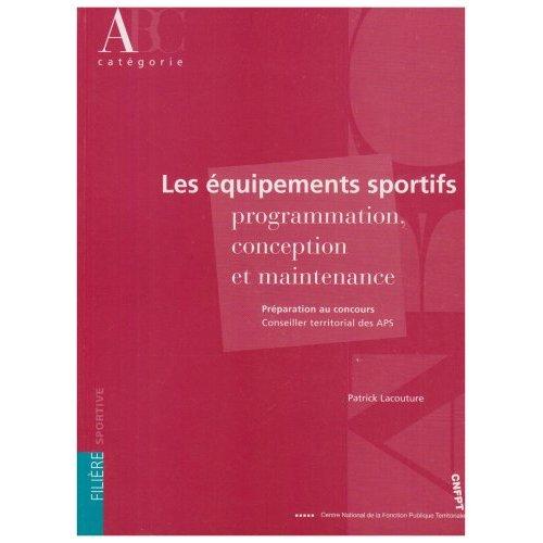 LES EQUIPEMENTS SPORTIFS : CONCEPTION, REALISATION ET MAINTENANCE/FORMATION CONTINUE