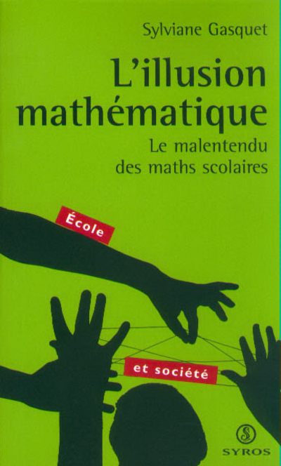 L'ILLUSION MATHEMATIQUE