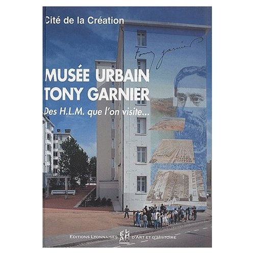MUSEE URBAIN TONY GARNIER