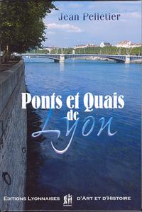 PONTS ET QUAIS DE LYON
