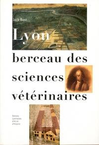 LYON BERCEAU DES SCIENCES VETERINAIRES