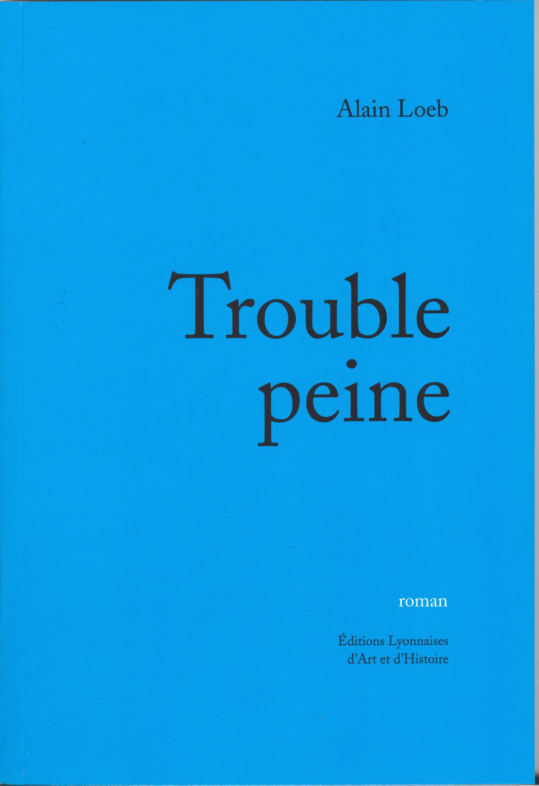TROUBLE PEINE