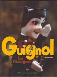 GUIGNOL. LES MOURGUET