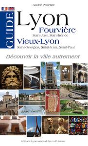 GUIDE LYON FOURVIERE VIEUX-LYON