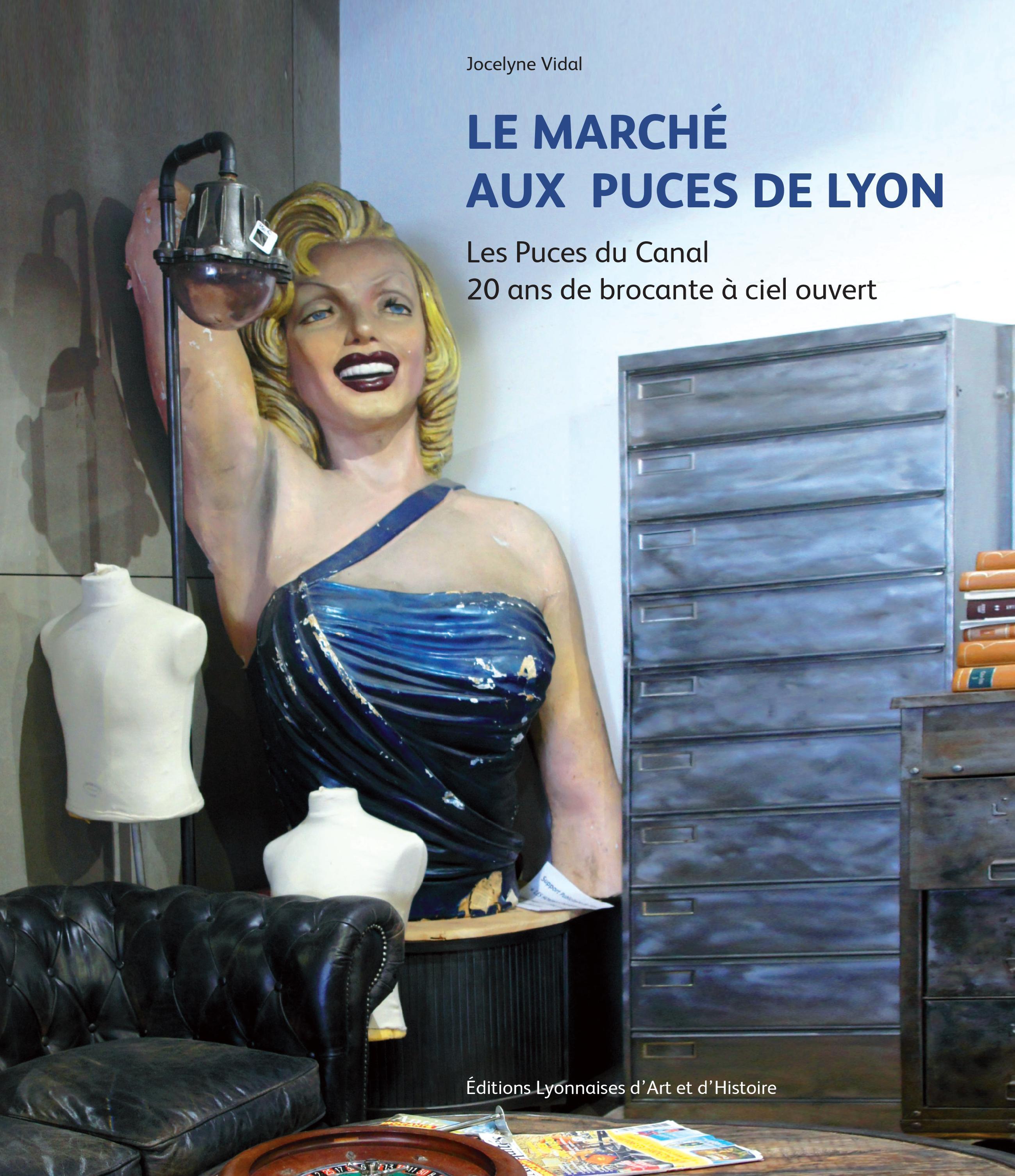 LE MARCHE AUX PUCES DE LYON