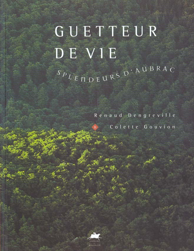 GUETTEUR DE VIE, SPLENDEURS D'AUBRAC