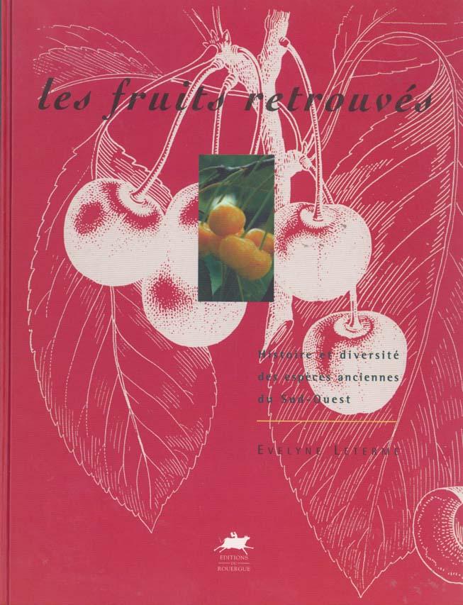 FRUITS RETROUVES (LES)